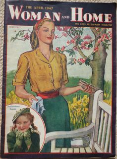 Woman and Home April 1947