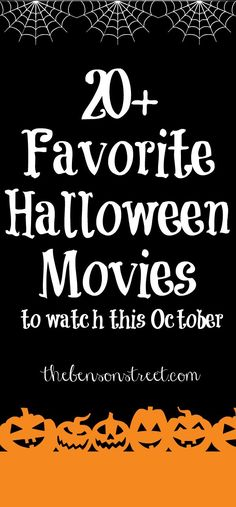 It's October! Time to snuggle up with these 20+ Favorite Halloween Movies at thebensonstreet.com
