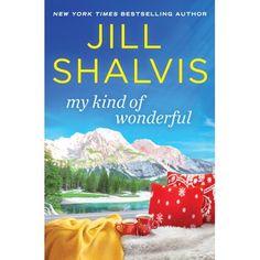 My Kind of Wonderful Rachel Gibson, Jill Shalvis, Susan Mallery, Types Of Guys, Family Resorts, Ballroom Dancing, Bestselling Author, Love Story, Novels