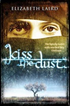 Kiss the Dust by Elizabeth Laird - Tara is an ordinary teenager. Her country, Kurdistan, is caught up in a war but the fighting seems far away.  Until now.  Tara and her family must flee with only the few things they can carry. It is a hard and dangerous journey - but their struggles have only just begun. Will anywhere feel like home again?
