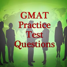 The GMAT (Graduate Management Admission Test) is one of the entrance exams most commonly used by graduate and business schools. To get into graduate school, you will need to have a high score on the GMAT exam. Check out these free GMAT practice test questions to get that high score on the GMAT exam! #gmat #gradschool