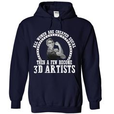 Awesome Shirt For 3D ARTIST Woman T-Shirts, Hoodies. VIEW DETAIL ==► https://www.sunfrog.com/LifeStyle/Awesome-Shirt-For-3D-ARTIST-Woman-8000-NavyBlue-Hoodie.html?id=41382