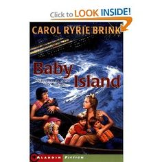 """""""Baby Island"""" I read this when I was a little girl, and loved it.  Looks like it was printed again in the 90's.  I bet it was written 70 years ago."""