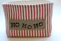 Country Farmhouse Fabric Basket in Red Stripe Ticking - Ho Ho Ho Burlap Label. $15.00, via Etsy.