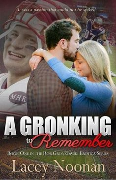A gronking to remember epub