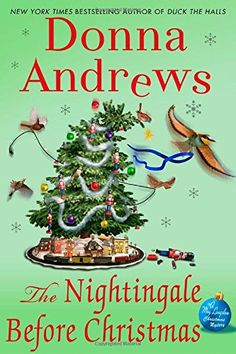 The Nightingale Before Christmas: A Meg Langslow Christmas Mystery (Meg Langslow Mysteries) by Donna Andrews