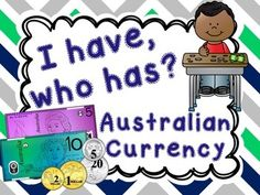 I Have, Who has? - Australian Currency