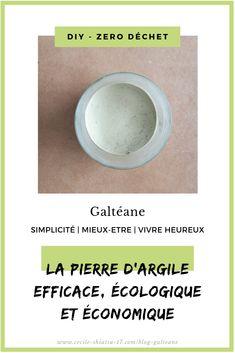 DIY : la pierre d'argile - le produit ménager à tout faire - Blog de Galtéane