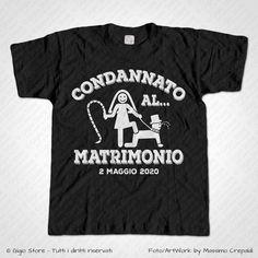 Magliette Addio al Celibato T-Shirt per lo Sposo Condannato al Matrimonio, Personalizza adesso! ->  http://www.gigiostore.it/prodotto/addio-celibato-condannato-al-matrimonio/