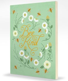 Bee Kind - Birch Mounted
