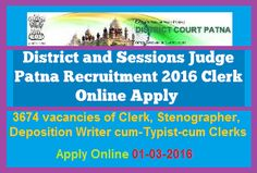 PATNA DISTRICT COURT RECRUITMENT 2016 APPLY ONLINE FOR 3674 CLERK & OTHER POSTS ~ Government Daily Jobs