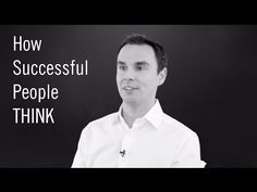 How Incredibly Successful People THINK - YouTube