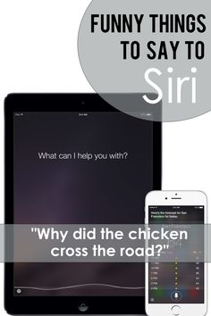 Funny things to say to Siri. For some fun entertainment!