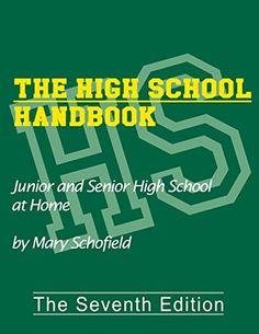 The High School Handbook: Junior and Senior High School at Home by Mary Schofield http://smile.amazon.com/dp/0966093771/ref=cm_sw_r_pi_dp_dszewb13HSKZ7