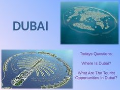 This lesson looks at where Dubai is and the tourist opportunities available there. The students also have a change to predict its future and back up their own opinions