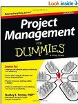 The Fourth edition of Project Management for Dummies is updated with latest information in the field of project management. As the communication media and other aspects of projects continue to change and improve, the book has been upgraded with sections which address these changes. It also includes new techniques to deal with common project management issues.