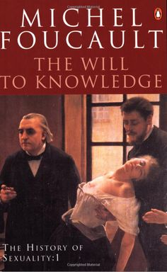 The History of Sexuality: The Will to Knowledge: The Will to Knowledge v. 1: Amazon.co.uk: Michel Foucault, Robert Hurley: Books