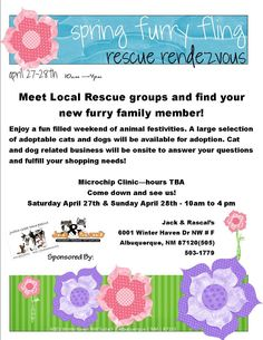 Please join us for a multi-rescue adoption event! We will have lots of adoptable cats and dogs through local new mexico rescue organizations as well as a shot clinic!     This is a great opportunity to meet your wonderful local organizations and have a great time while doing it. Come out and see us BOTH Saturday the 27th and Sunday the 28th from 10 am until 4 pm!!