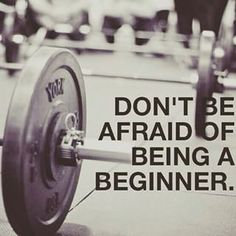 But you know everyone was a beginner once. | 19 Things Only Women Who Lift Weights Will Understand