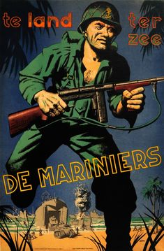 Item Of Interest / Posters - War Usmc, Marines, Ww2 Propaganda Posters, Dutch East Indies, Vintage Posters, Retro Posters, Military Art, Special Forces, The Good Old Days