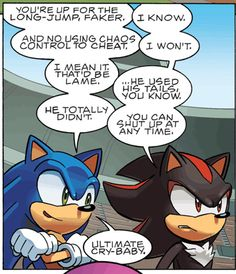 One.of.the.most.hilarious.comics.ever! lol Sonic and Shadow are seriously the best rivals lol their like brothers XD come on shadow you gonna hold tails to that?