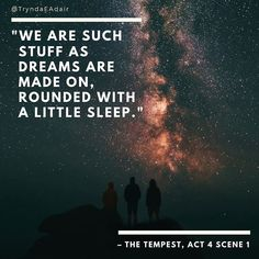 """""""We are such stuff as dreams are made on rounded with a little sleep."""" #TheTempest Act 4. #ShakespeareSunday photo by #BenjaminDavies via #unsplash #WilliamShakespeareQuote #WilliamShakespeare #playQuote #literature #literatureLover"""