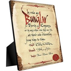 One of my favorite discoveries at HobbitShop.com: Personalized Bilbo Baggins Burglar Contract Chromaluxe Panel from The Hobbit: An Unexpected Journey