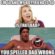 You spelled Dad wrong... LOL XD BAHAHAHAHA!!!!!!
