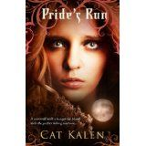 Pride's Run (A Wolf's Pride novel, book 1) (Kindle Edition)By Cat Kalen