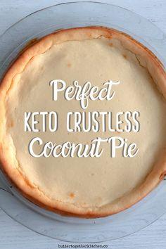 Keto Crustless Coconut Pie Recipe - Enjoy a delicious coconut pie that super easy to make! Keto Diet List, Starting Keto Diet, Keto Meal, Crustless Coconut Pie Recipe, Low Carb Custard Recipe, Coconut Recipes, Low Carb Desserts, Low Carb Recipes, Clean Recipes