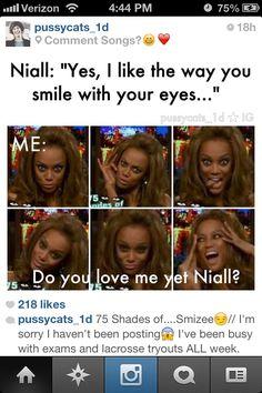 Do you love me yet Niall? @Caroline Barrett