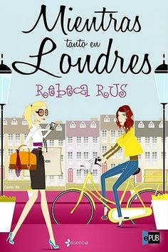 Mientras tanto en Londres - Rebeca Rus