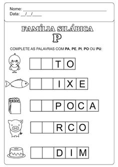 Família Silábica do P Kids Education, First Grade, Professor, Homeschool, Pista, Wallpaper, Bedroom, Kitchen, Language Activities