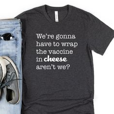 Funny Vaccine Shirt Vaccinated Tee Wrap Vaccine in Cheese | Etsy