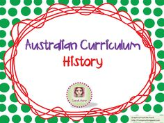 A collection of resources to support Aussie Teachers tackle Australian Curriculum History Units.
