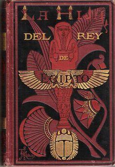 Figura 29. Portada del libro de George Ebers, La Hija del Rey de Egipto, Biblioteca de Artes y letras, Barcelona, 1881.
