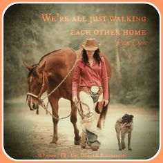 We're all just walking each other home Ram Dass