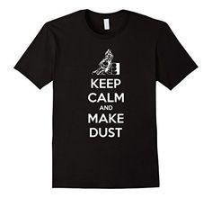 Men's Keep Calm And Make Dust Barrel Racing T-Shirt 3XL B