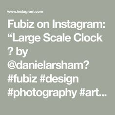 """Fubiz on Instagram: """"Large Scale Clock 🕝 by @danielarsham⠀ #fubiz #design #photography #art #inspiration ⠀⠀⠀⠀⠀⠀ Mention @fubiz if you want to be featured on our…"""" Welcome To Reality, Illusions, Scale, Clock, Photography, Inspiration, Instagram, Design, Art"""