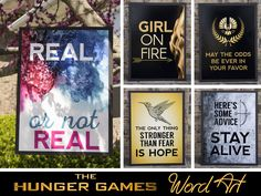 The Hunger Games word art posters. Quotes from the movies.