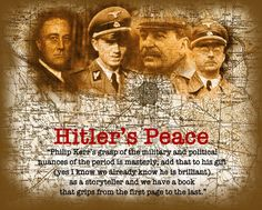 Feature image for my review of Philip Kerr's novel, Hitler's Peace