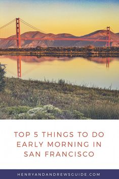 Jet lagged? Have kids that wake up early? Check out these top 5 things to do before anyone else wakes up in San Francisco! Pin now read later! Www.henryandandrewsguide.com
