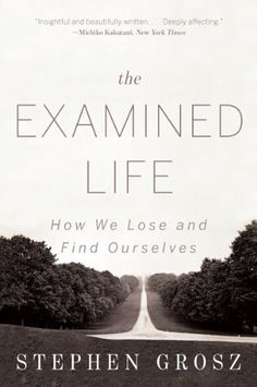 72 best psych books to read images on pinterest psychology psych echoing socrates time honoured statement that the unexamined life is not worth living psychoanalyst stephen grosz draws short vivid st fandeluxe Gallery