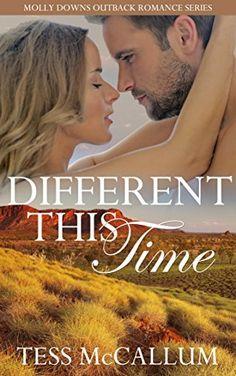 Different This Time: Molly Downs Outback Romance Series by Tess McCallum, http://www.amazon.com.au/dp/B015QBPUBG/ref=cm_sw_r_pi_dp_ZInbwb1EGESNB