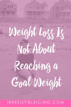 Weight loss is not about reaching a goal weight...that's what you've been conditioned to believe. Thanks, diet culture. The hard truth is that chasing a goal weight and a deadline are exactly what's keeping you stuck on the yo-yo diet/body hate shame cycle. What is weighing a specific number really gonna for you? How is that supposed to magically cure all of your problems? Is a number going to give you automatic happiness?
