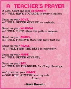 I came across this inspiring Teacher's Prayer at Miss Klohn's blog and again couldn't help turning it into a poster! I am going to need thi...