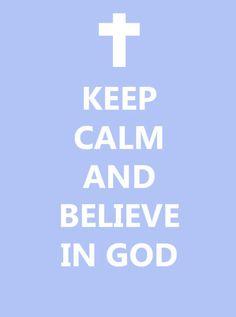 Christian keep calm - Google Search