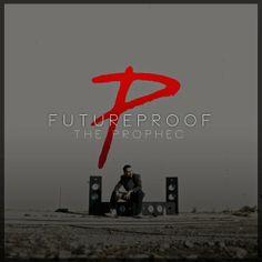 The Prophec - Futureproof Album Mp3 Songs Download