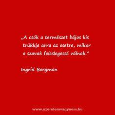 Ingrid Bergman szerelmes idézet