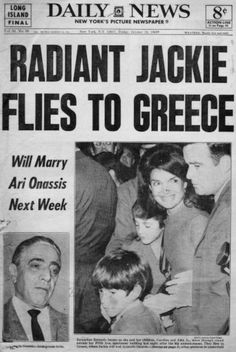 *DAILY NEWS (front page) October Jacqueline Kennedy marries Aristotle Onassis. Newspaper Headlines, Old Newspaper, Newspaper Archives, Jacqueline Kennedy Onassis, Jackie Kennedy, Aristotle Onassis, Front Page News, Headline News, History Facts